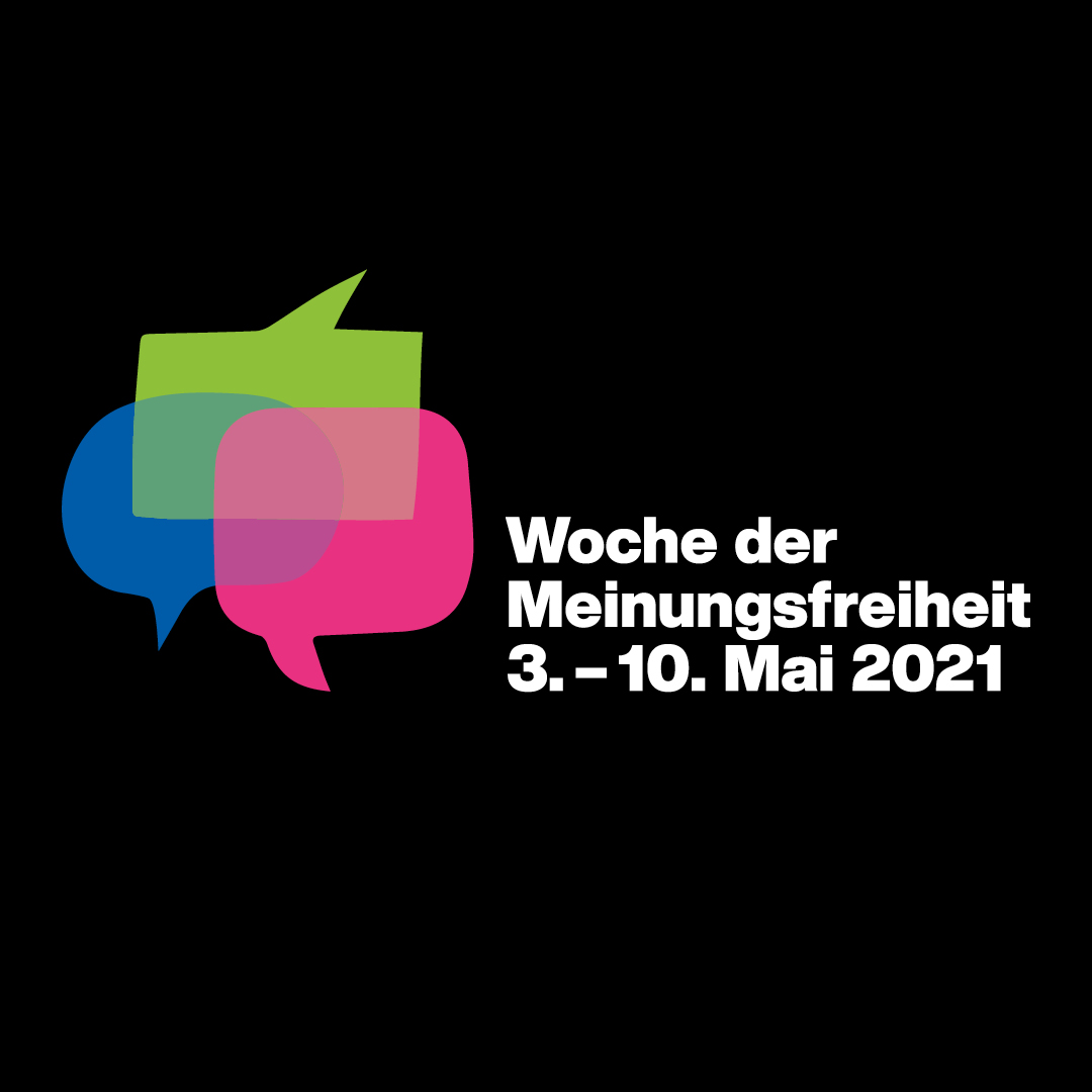 Woche der Meinungsfreiheit 3 - 10 May 2021